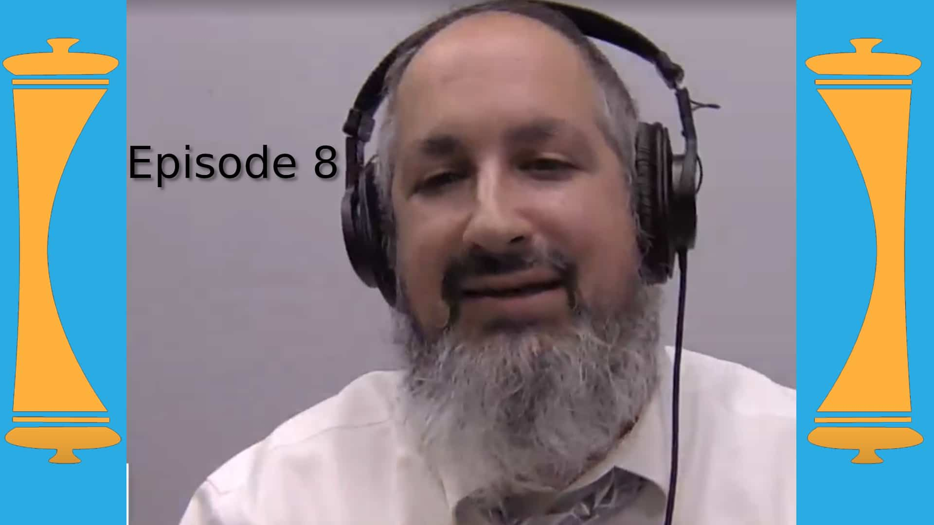 Lets Talk Torah - Episode 8