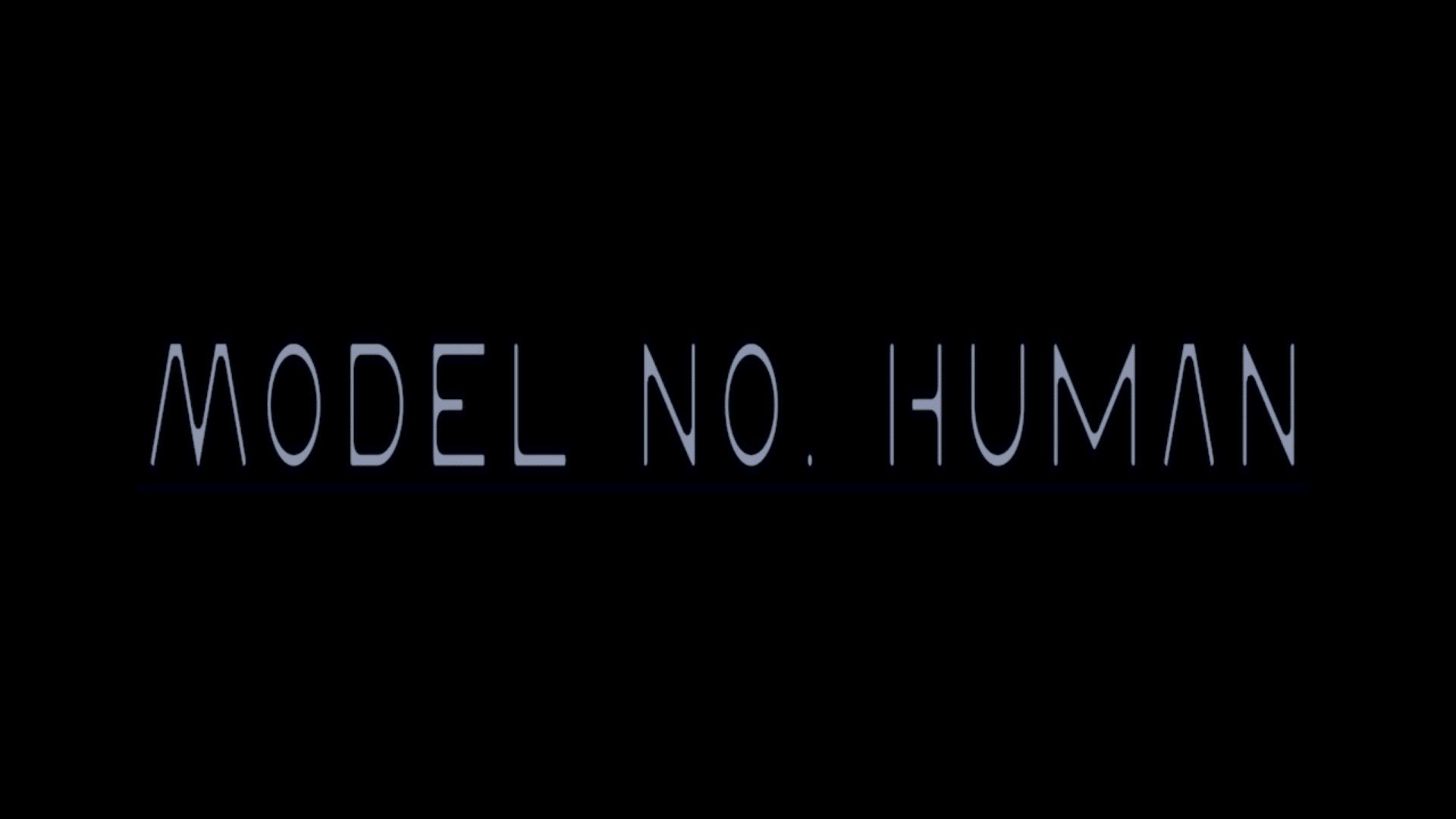 Model No. Human