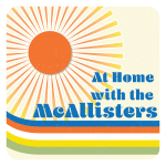 At Home with the McAllisters on NRM Streamcast