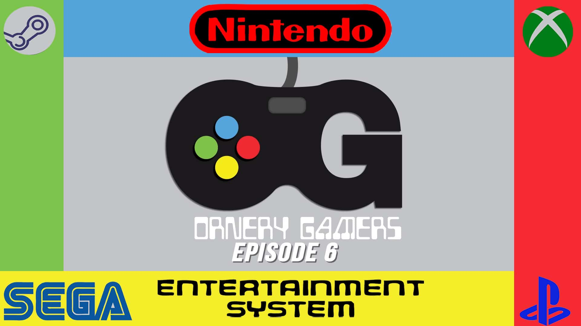 Ornery Gamers - Episode 6