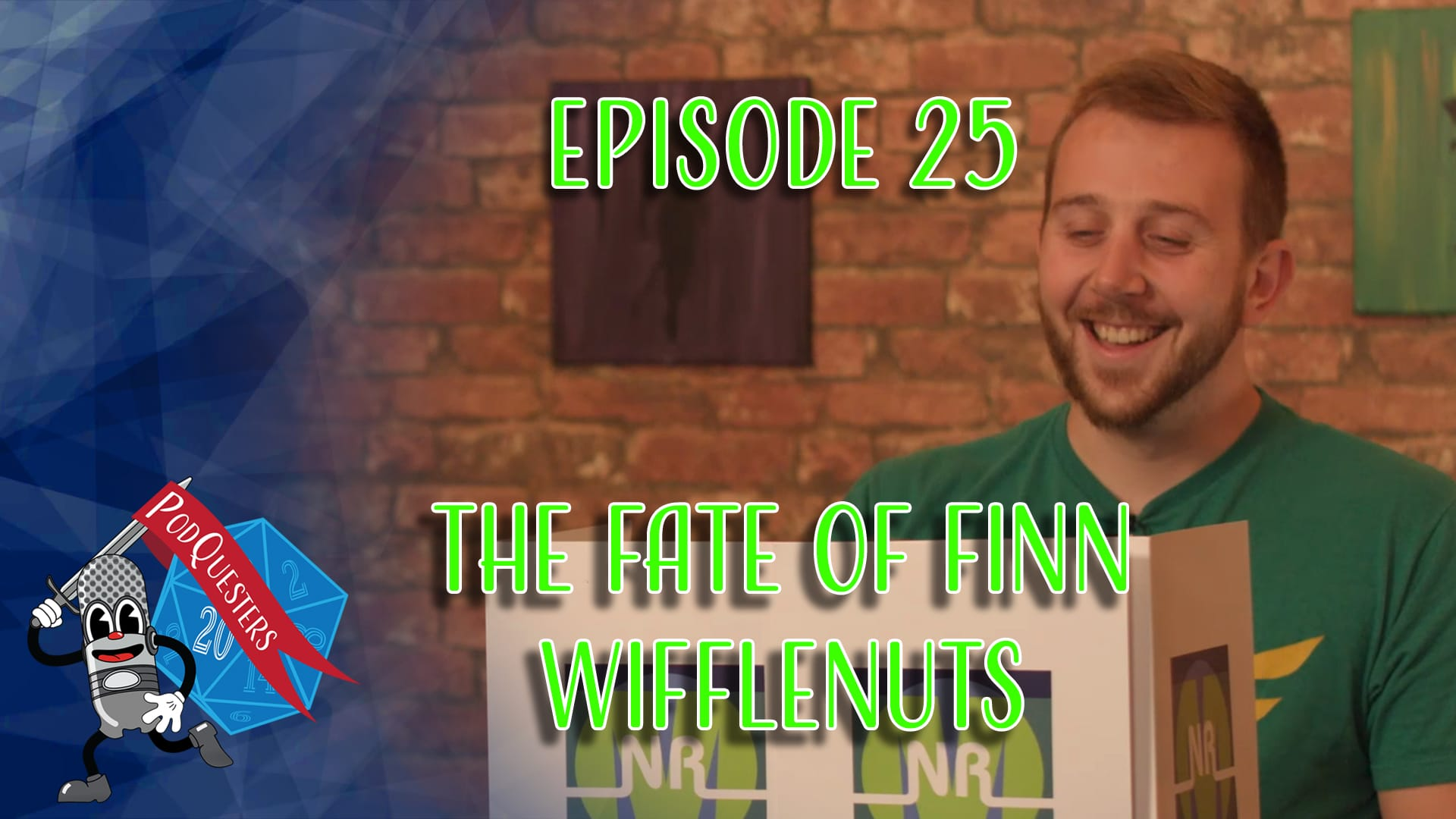 Podquesters - Episode 25: The Fate Of Finn Wifflenuts