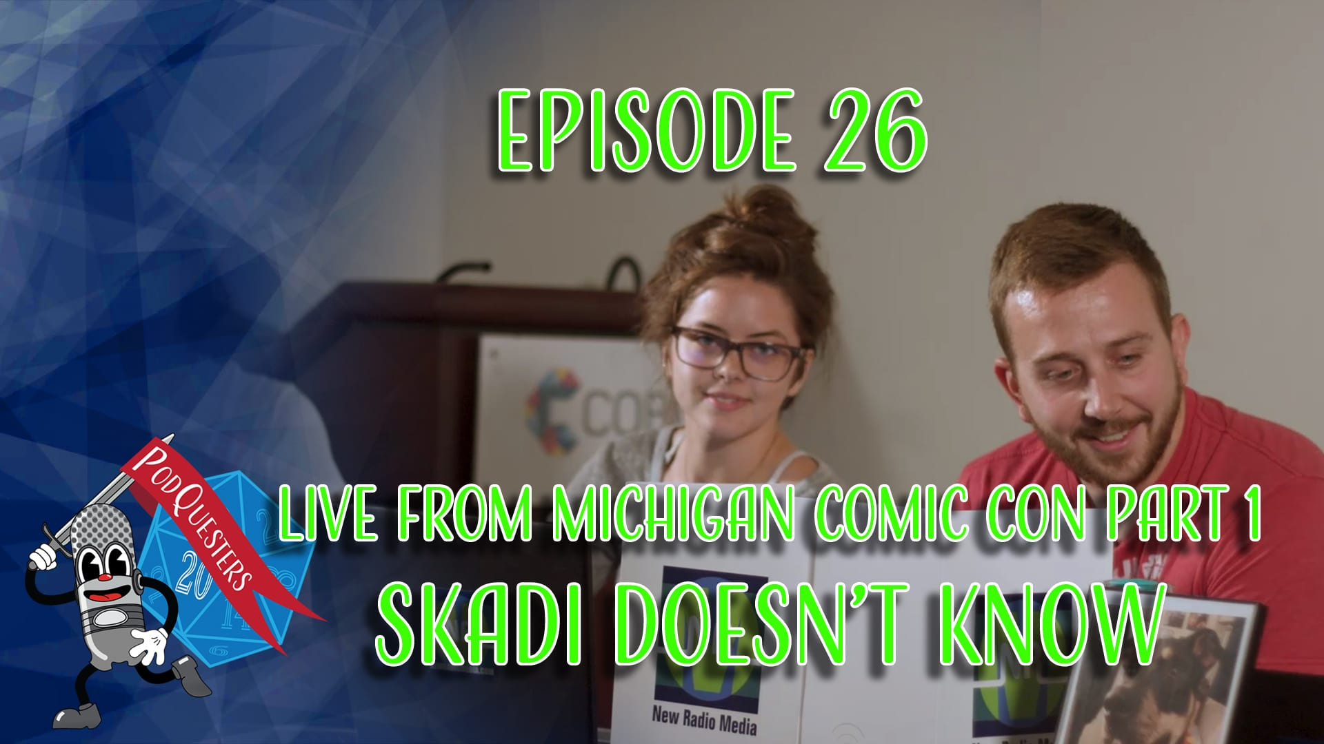 Podquesters - Episode 26: Live From Michigan Comic Con Part 1 - Skadi Doesn
