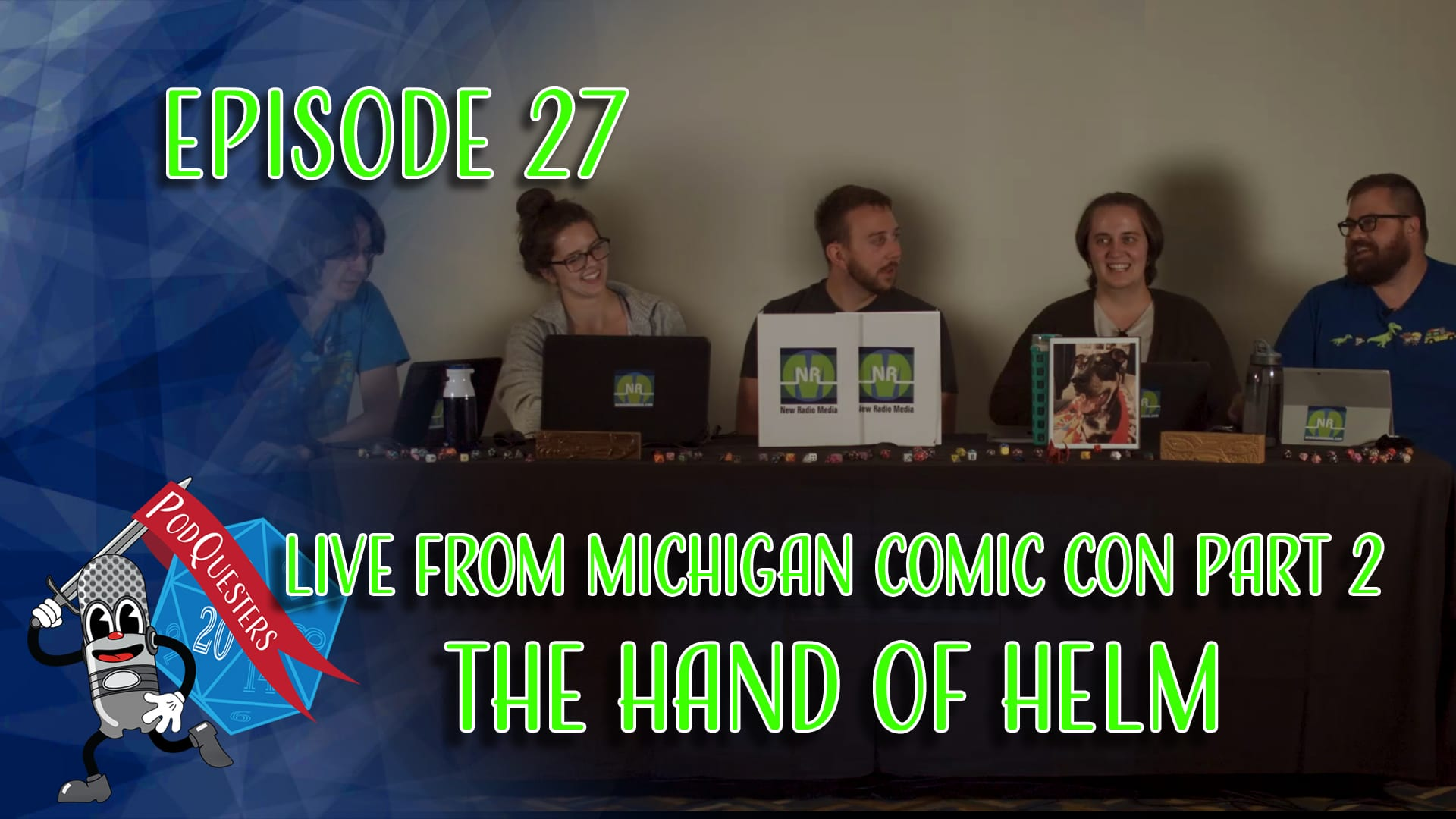 Podquesters - Episode 27: Live from Michigan Comic Con Part 2 - The Hand of Helm