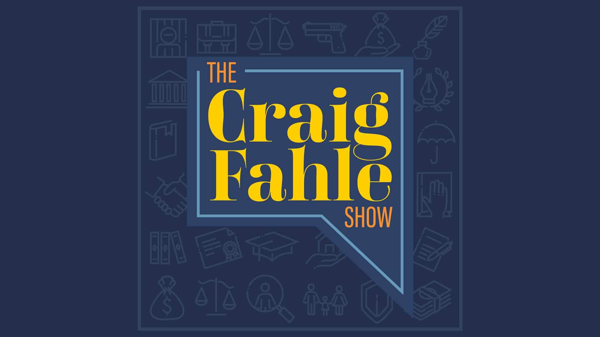 The Craig Fahle Show - Episode 161
