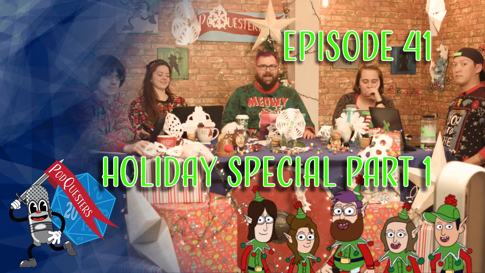 Podquesters - Episode 41: Holiday Special Part 1