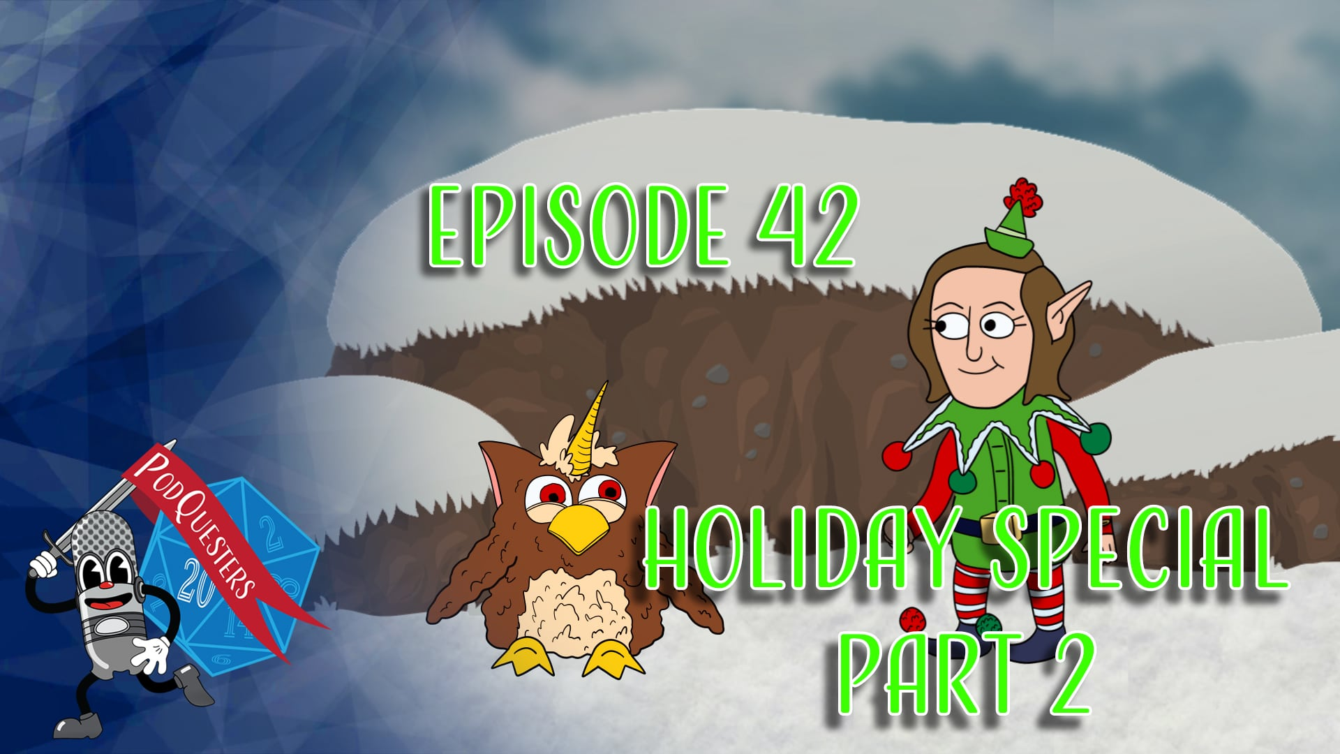Podquesters - Episode 42: Holiday Special Part 2