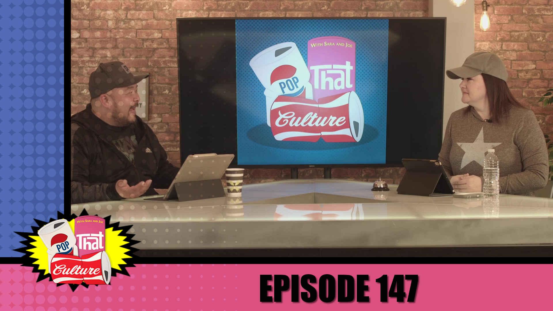 Pop That Culture - Episode 147