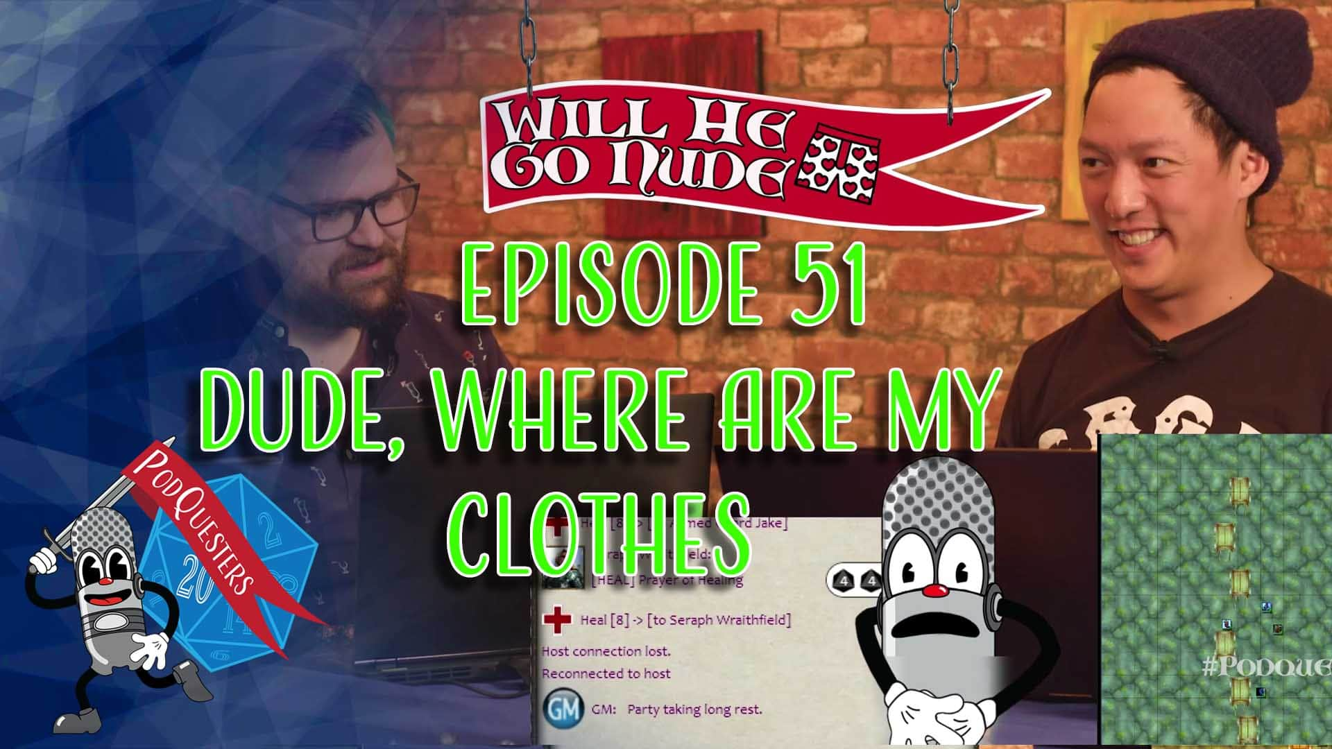 Podquesters - Episode 51: Dude, Where Are My Clothes?