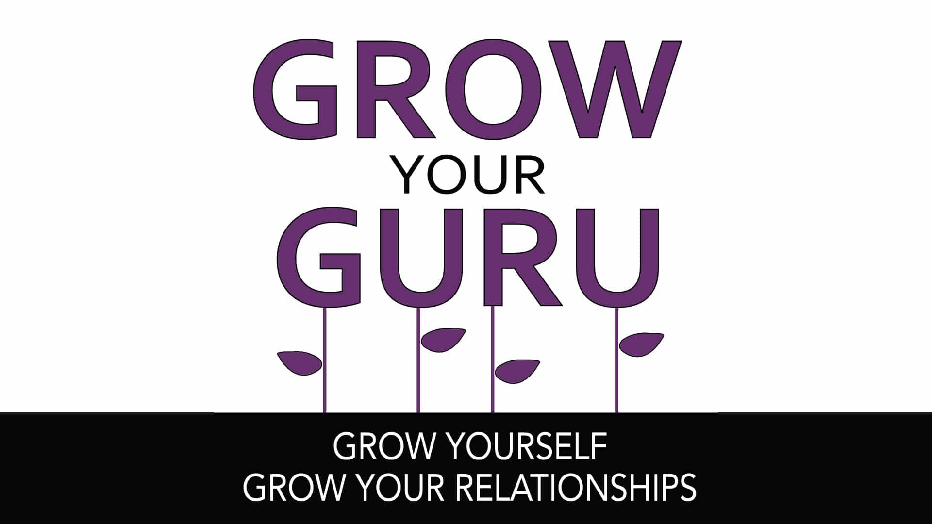Grow Your Guru - Episode 24