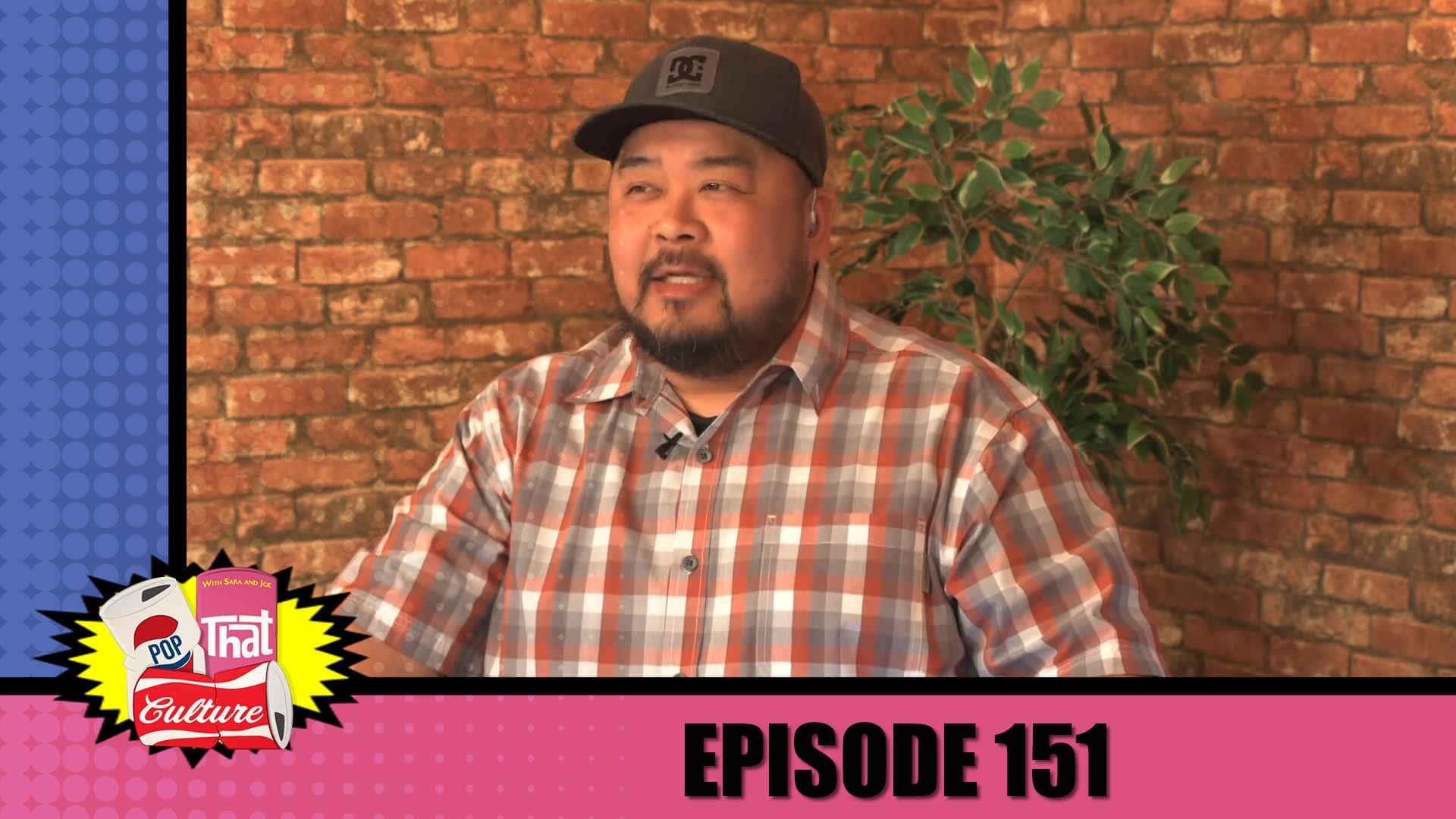 Pop That Culture - Episode 151