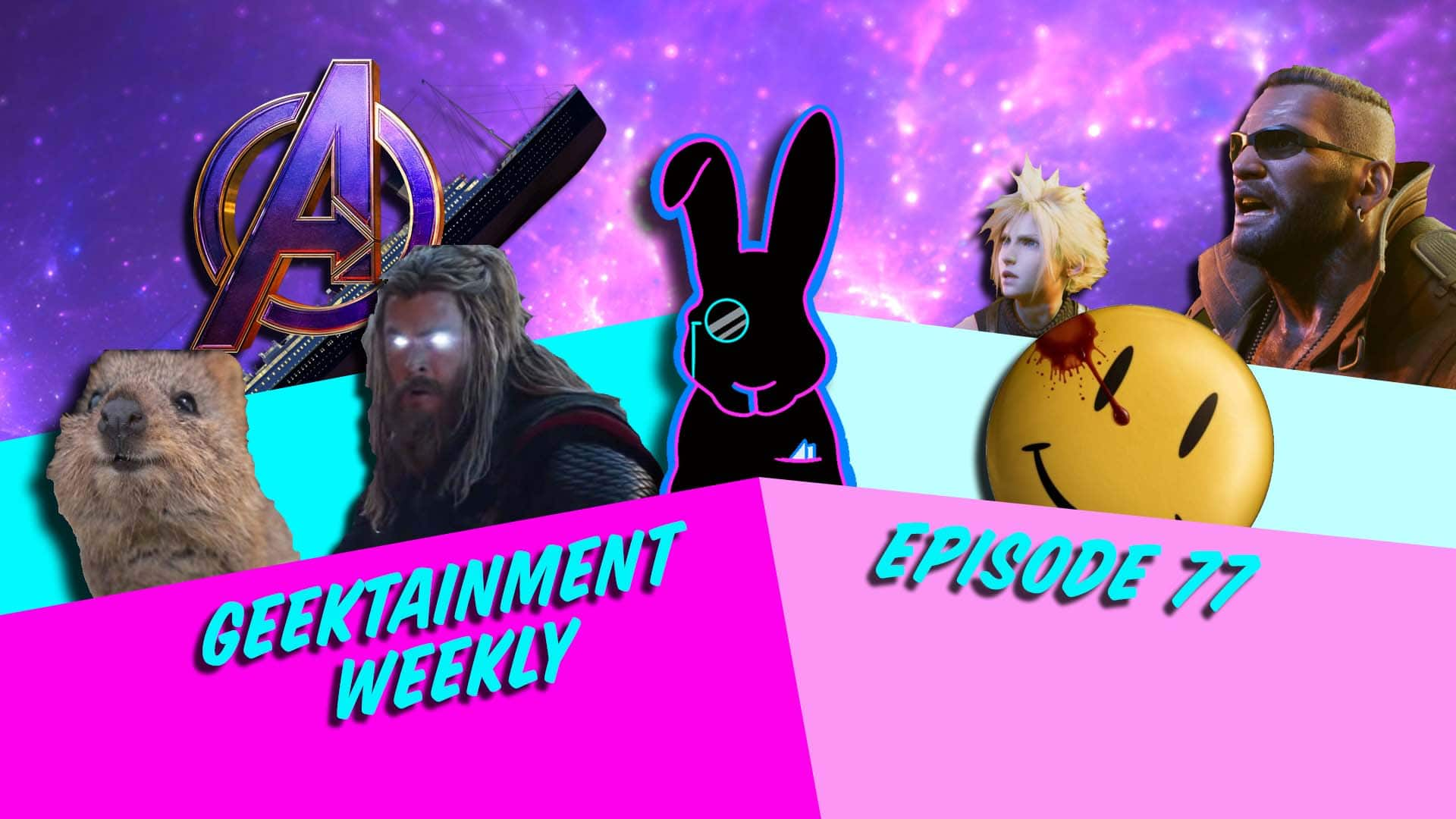 Geektainment Weekly - Episode 77