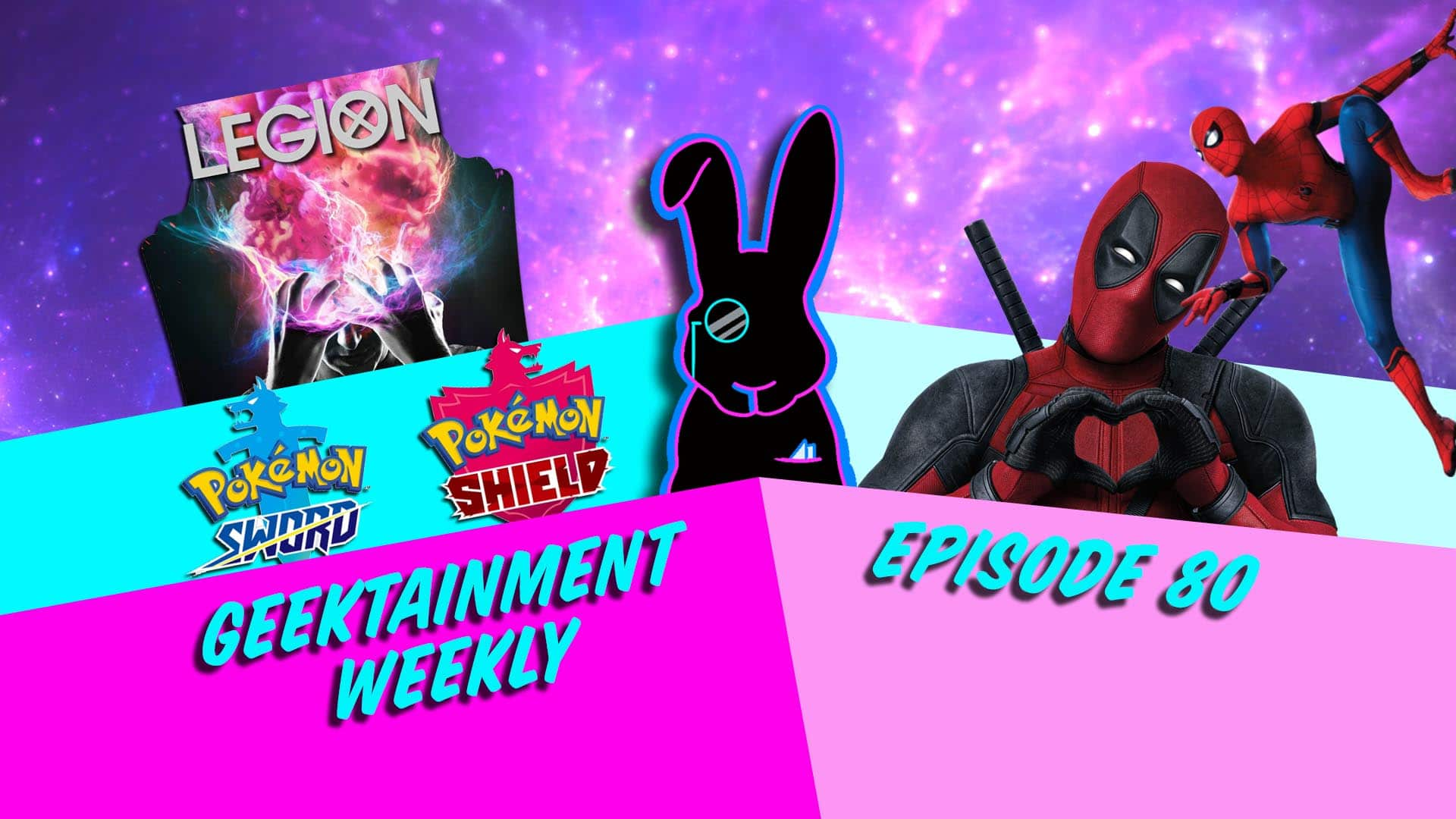 Geektainment Weekly - Episode 80