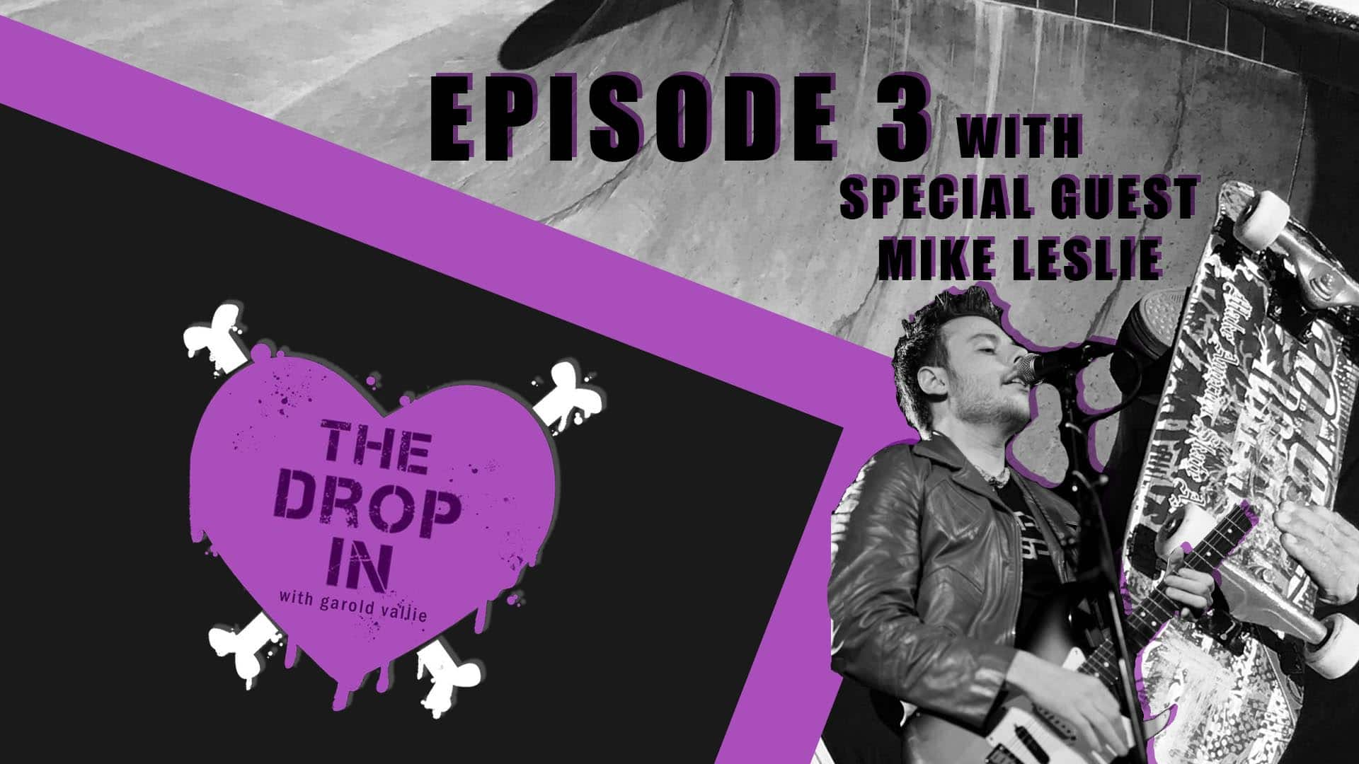 The Drop In with Garold Vallie - Episode 3