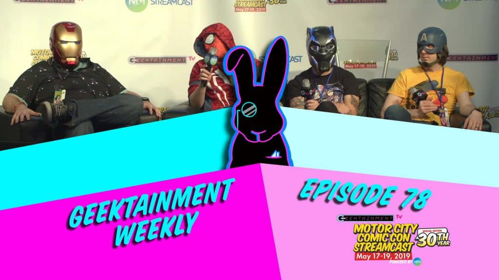 Geektainment Weekly - Episode 78