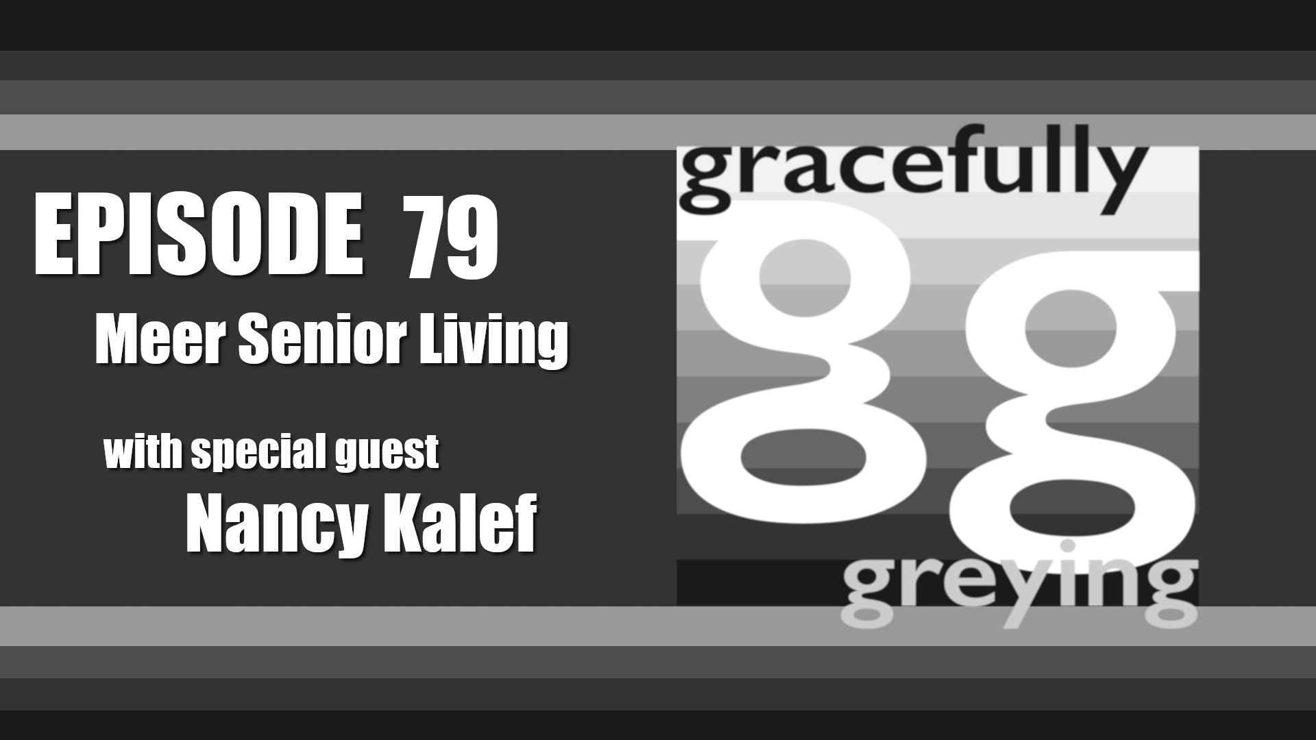 Gracefully Greying - Episode 79