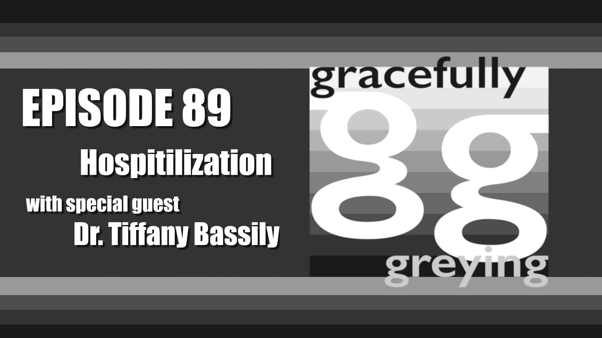 Gracefully Greying - Episode 89