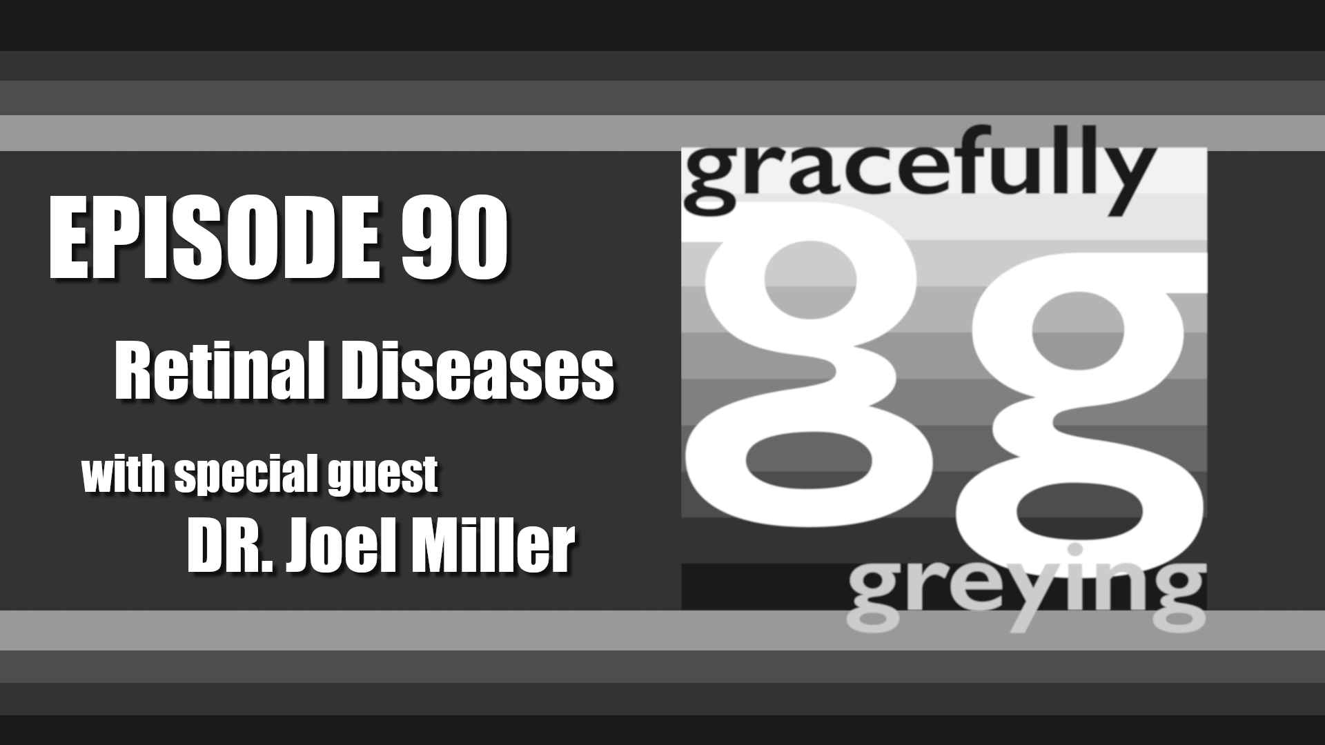 Gracefully Greying - Episode 90