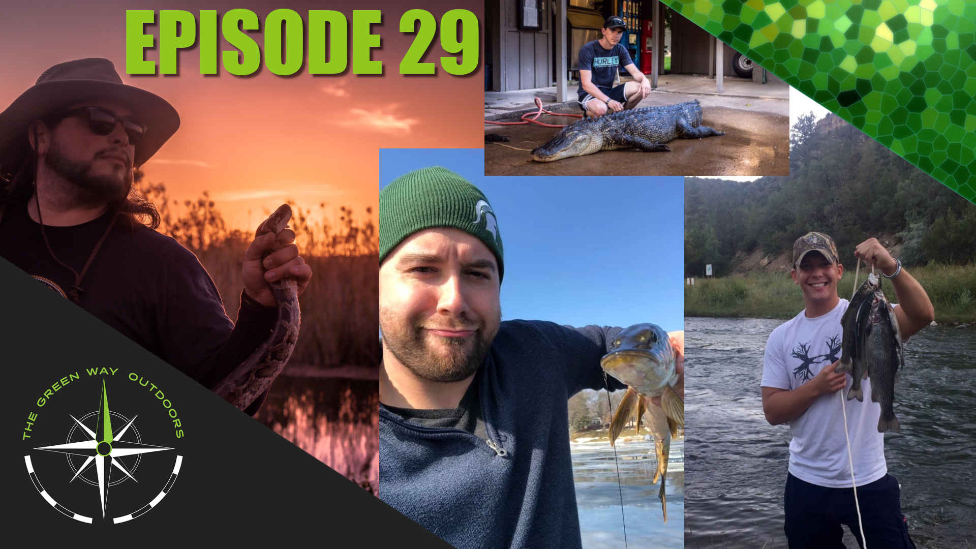 The Green Way Outdoors - Episode 29