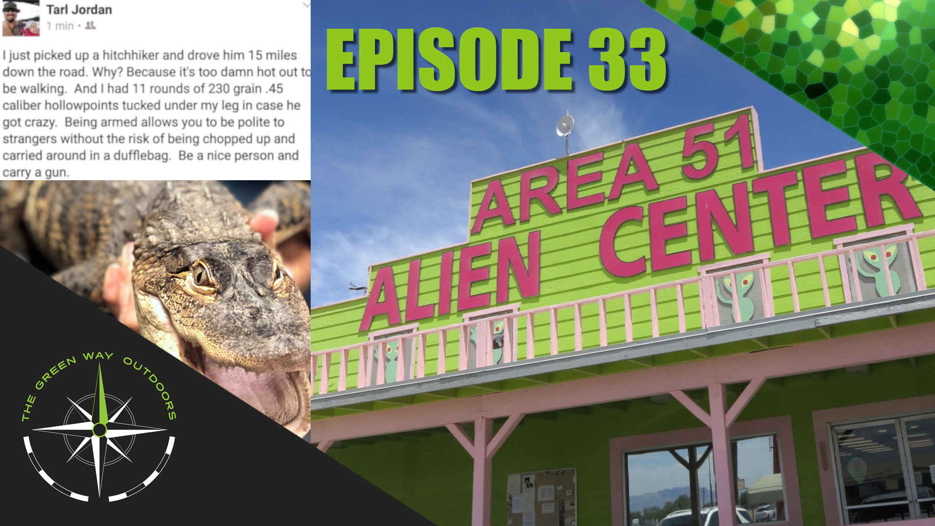 The Green Way Outdoors - Episode 33 - Area 51