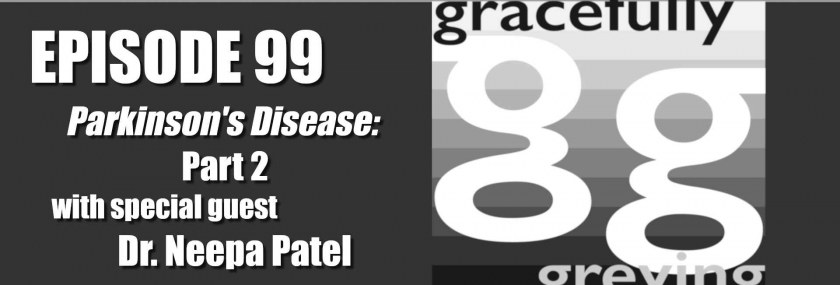 Gracefully Greying Episode 99