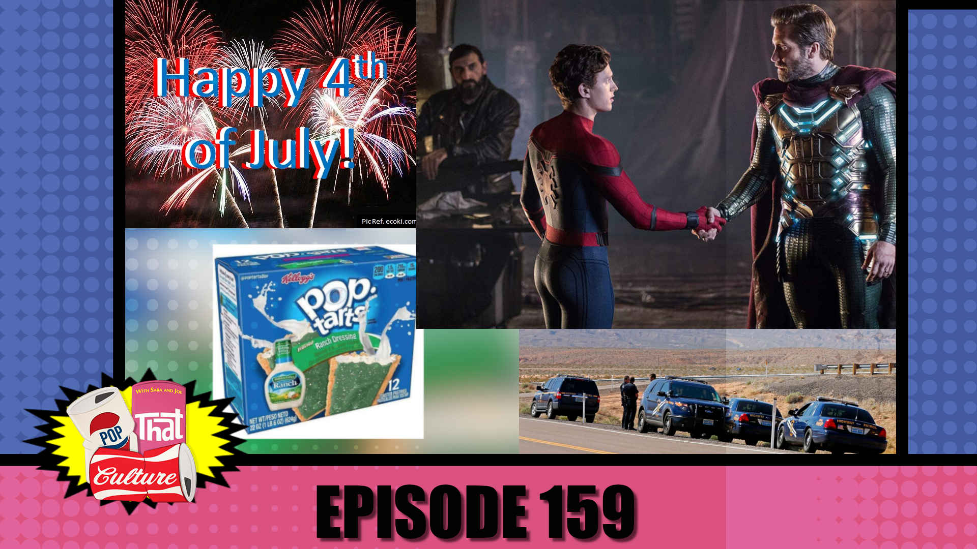Pop That Culture - Episode 159 - Far From Home