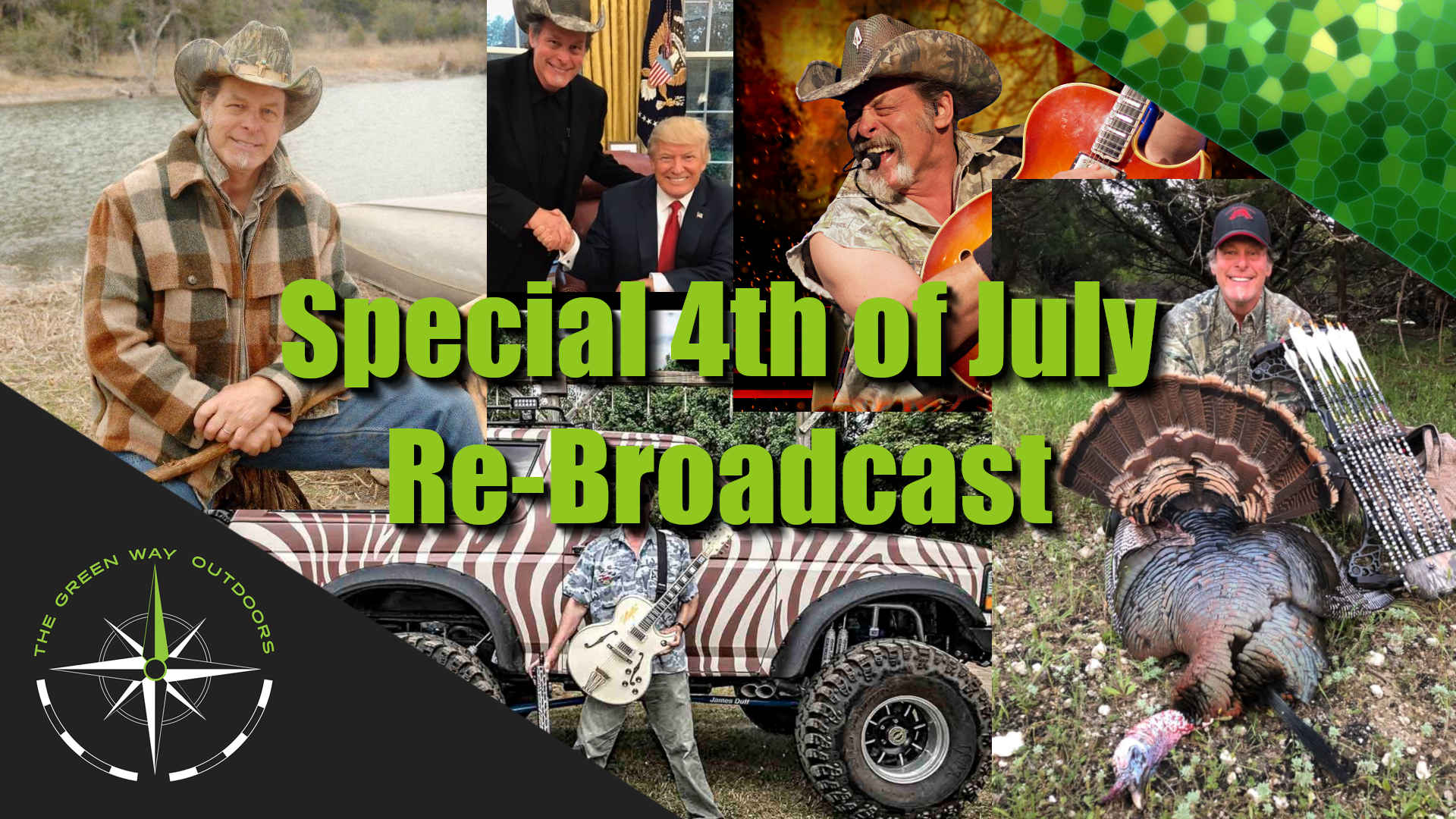 The Green Way Outdoors - Special 4th of July Re-Broadcast
