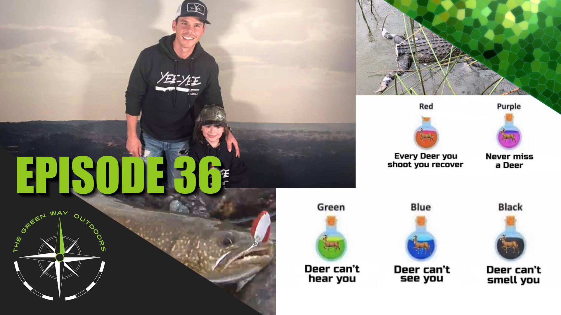 The Green Way Outdoors - Episode 36 - Fishing Around