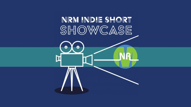 NRM Indie Short Showcase