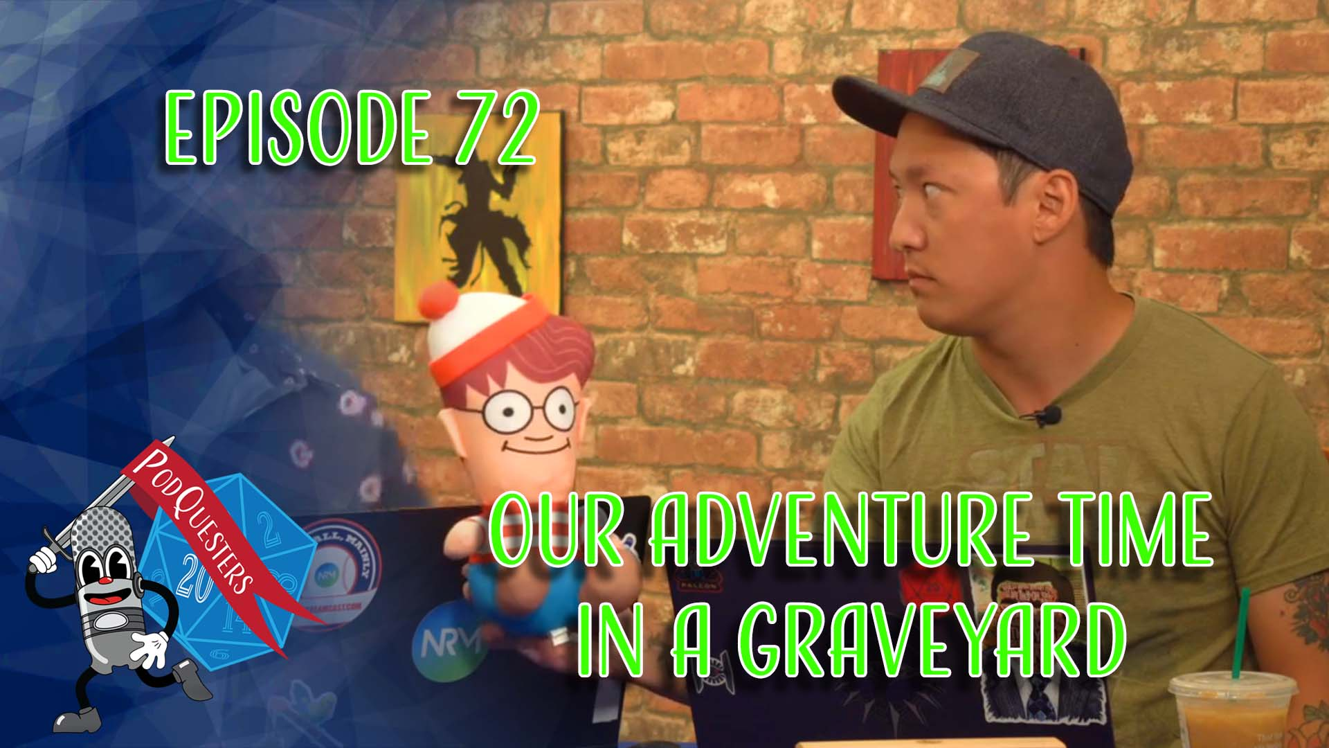 Podquesters - Episode 72: Our Adventure Time in a Graveyard