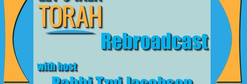 let's talk torah - special rebroadcast
