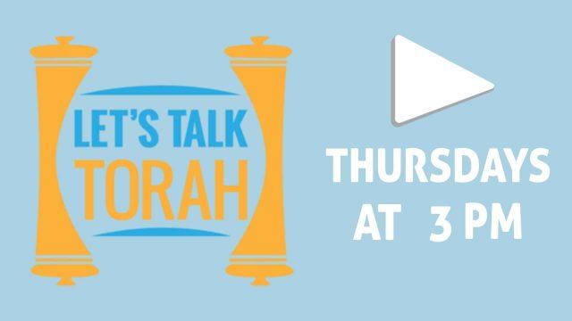 Watch Live - Let's Talk Torah