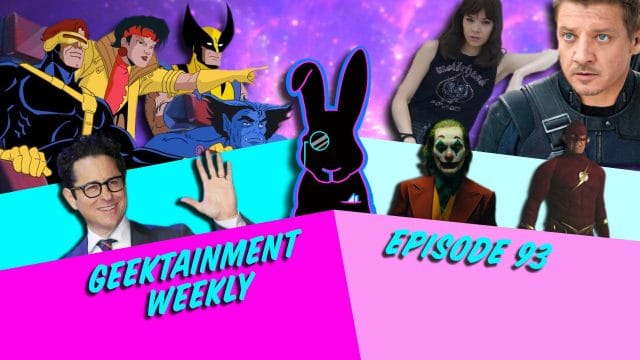 Geektainment Weekly - Episode 93 - Super Heroes
