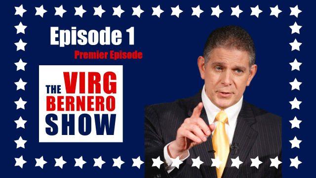 The Virg Bernero Show - Episode 1 - Premier Episode