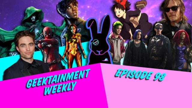 Geektainment Weekly - Episode 98 - Riddle Me That!