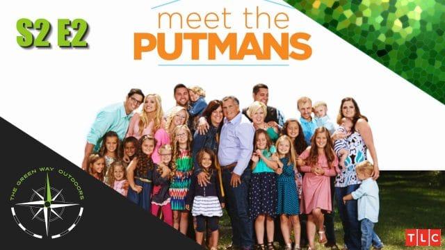 The Green Way Outdoors - S2E2 - Meet The Putmans: Part 2