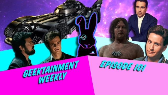 Geektainment Weekly - Episode 101 - The Giveaway Episode