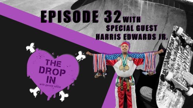 The Drop In with Garold Vallie - Episode 32 - Harris Edwards Jr.