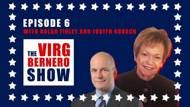 The Virg Bernero Show - Episode 6 - Nolan Finley & Judith Kovach