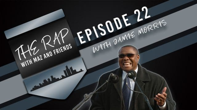 The Rap with Maz & Friends - Episode 22 - Jamie Morris