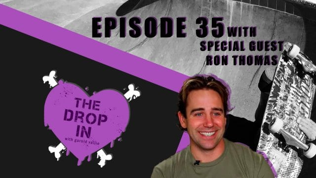 The Drop In with Garold Vallie - Episode 35 - Ron Thomas