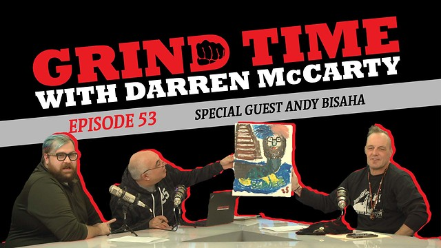 Grind Time with Darren McCarty - Episode 53: Special Guest Andy Bisaha