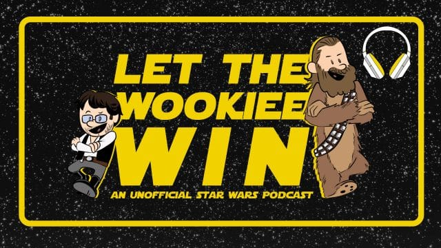 Let The Wookiee Win - Audio Channel