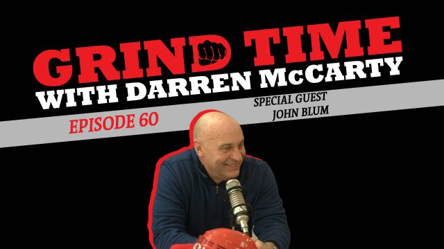 Grind Time with Darren McCarty - Episode 60: Special Guest John Blum