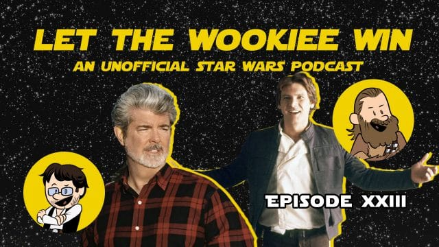 Let The Wookiee Win - Episode 23: Lobot and the Kingdom of the Crystal Cloud City