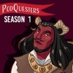 Podquesters Season 1