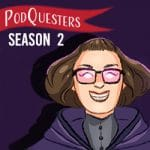 Podquesters Season 2