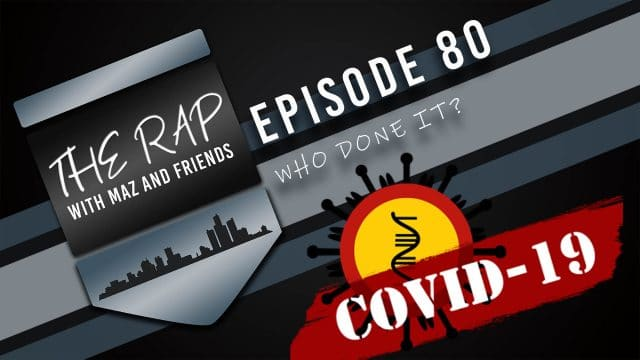The Rap With Maz & Friends - Episode 80: Who Done It?