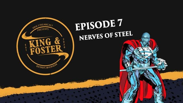 Hey 19 Special King & Foster - Episode 7 - Nerves of Steel