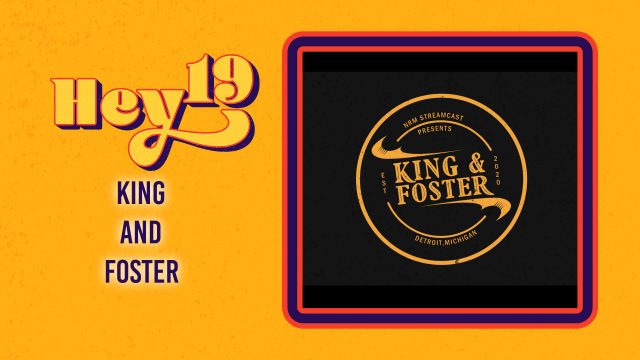 Hey 19 Special King & Foster - Episode 11